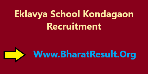 Eklavya School Kondagaon Recruitment 2020 : Offline Apply For 17 Posts
