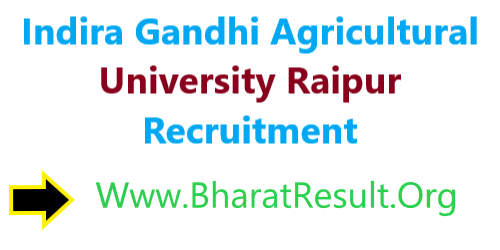 Indira Gandhi Krishi Vishwavidyalaya Raipur Recruitment 2020 : Walk In Interview