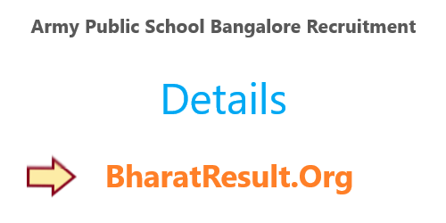 Army Public School Bangalore Recruitment 2020 : 10th Pass Apply Now