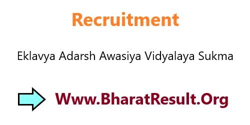 Eklavya Adarsh Awasiya Vidyalaya Sukma Recruitment 2020
