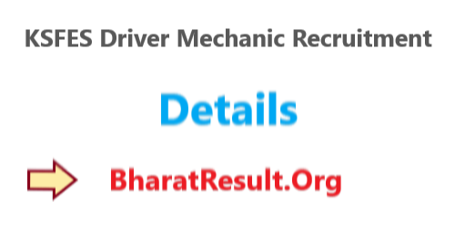 KSFES Driver Mechanic Recruitment 2020 : 10th Pass Apply Now