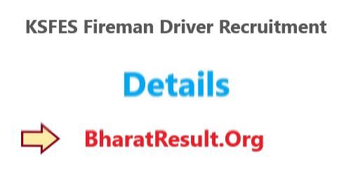 KSFES Fireman Driver Recruitment 2020 : 10th Pass Apply Now