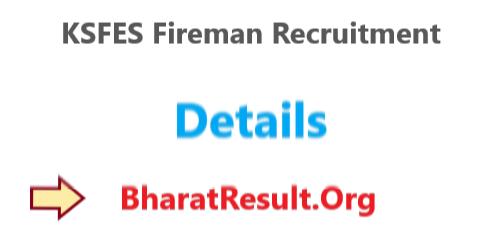 KSFES Fireman Recruitment 2020 : 10th Pass Apply Now