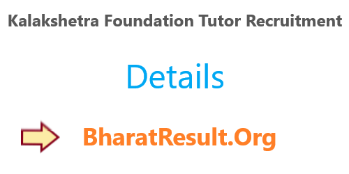 Kalakshetra Foundation Tutor Recruitment 2020 : 10th Pass Apply Now