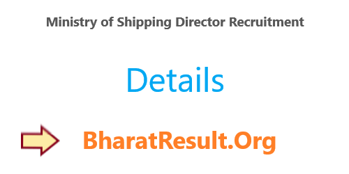 Ministry of Shipping Director Recruitment 2020 : Engineering Pass Apply Now