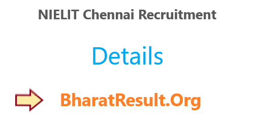 NIELIT Chennai Recruitment 2020 : 12th Pass Apply Now