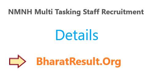 NMNH Multi Tasking Staff Recruitment 2020 : 10th Pass Apply Now