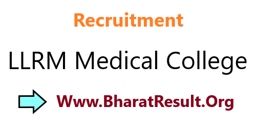 Recruitment LLRM Medical College 2020 Only Walk In Interview