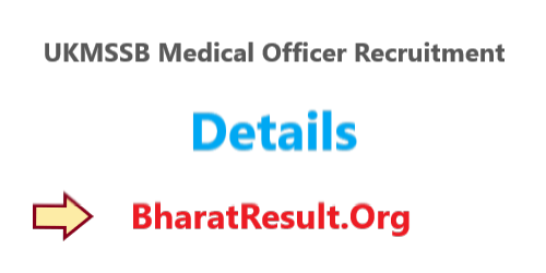 UKMSSB Medical Officer Recruitment 2020 : 763 Posts