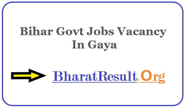 Latest Bihar Govt Jobs Vacancy In Gaya | Apply Online Bihar Job