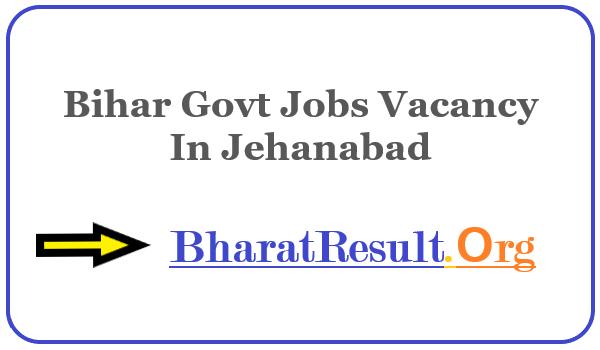 Latest Bihar Govt Jobs Vacancy In Jehanabad | Apply Online Bihar Job