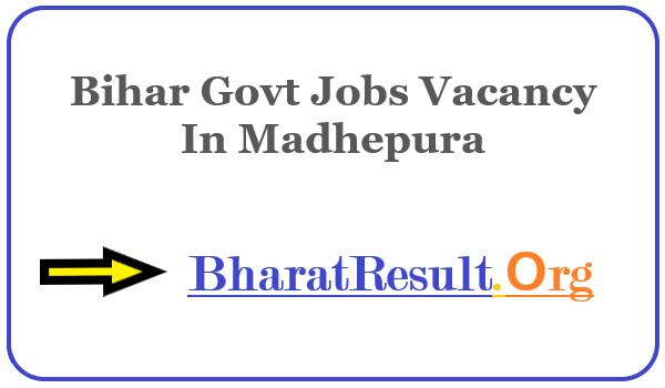 Latest Bihar Govt Jobs Vacancy In Madhepura | Apply Online Bihar Job