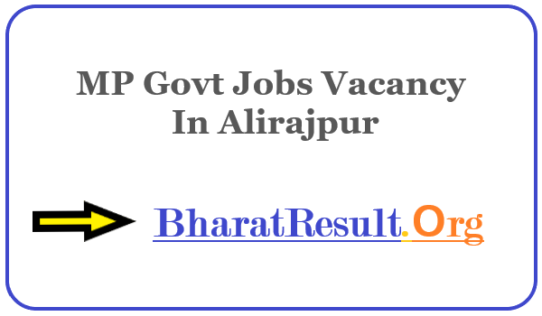 Latest MP Govt Jobs Vacancy In Alirajpur|Apply Online MP Job