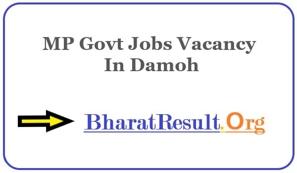 Latest MP Govt Jobs Vacancy In Damoh   Apply Online MP Job