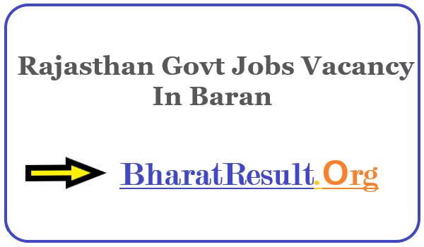 Latest Rajasthan Govt Jobs Vacancy In Baran | Apply Online Rajasthan Job