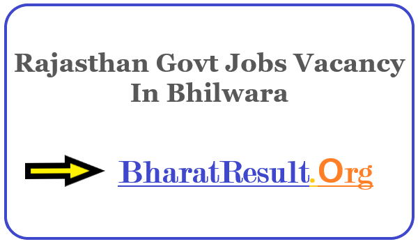 Latest Rajasthan Govt Jobs Vacancy In Bhilwara | Apply Online Rajasthan Job
