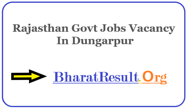 Latest Rajasthan Govt Jobs Vacancy In Dungarpur | Apply Online Rajasthan Job