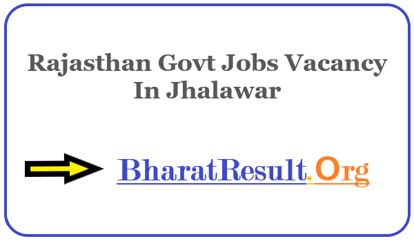 Latest Rajasthan Govt Jobs Vacancy In Jhalawar | Apply Online Rajasthan Job