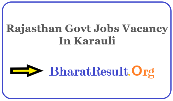 Latest Rajasthan Govt Jobs Vacancy In Karauli | Apply Online Rajasthan Job