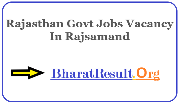 Latest Rajasthan Govt Jobs Vacancy In Rajsamand | Apply Online Rajasthan Job