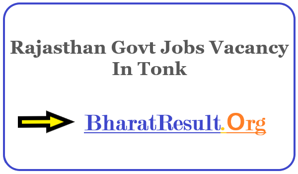 Latest Rajasthan Govt Jobs Vacancy In Tonk | Apply Online Rajasthan Job